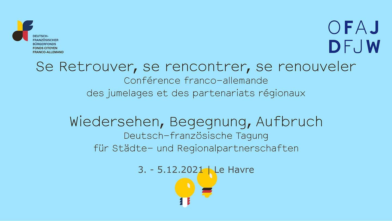 Wiedersehen, Begegnung, Aufbruch: Tagung für Städte- und Regionalpartnerschaften